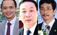 Ông Trịnh Văn Quyết, ông Đỗ Hữu Hạ và ông Bùi Thành Nhơn là những người giàu trên sàn chứng khoán Việt Nam.