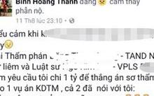 """Trang Facebook Bình Hoàng Thanh đăng nội dung phản ánh việc """"chạy án"""""""