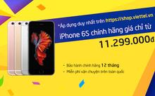 iPhone 6S chính hãng giá chỉ từ 11.299.000đ