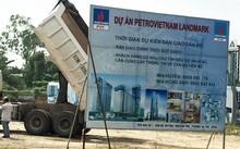 Tòa án Nhân dân TP HCM vừa ban hành Quyết định mở thủ tục phá sản đối với Công ty PVCLand, chủ đầu tư dự án PetroVietnam Landmark. Ảnh: Vũ Lê