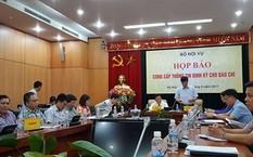Bộ Nội vụ tổ chức họp báo