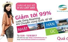 Viettel giảm tới 99% cước data roaming Nhật – Hàn – Úc