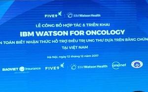 Triển khai công nghệ IBM hỗ trợ cho điều trị ung thư tại Việt Nam