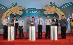 Khởi công Dragon Riverside City – Thành phố 5 sao dành cho giới thượng lưu