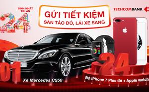 Gửi tiết kiệm Techcombank: 'Săn táo đỏ, lái xe sang'