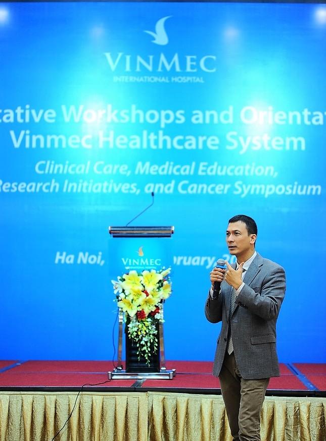 Vinmec có thể làm tốt công tác khám, điều trị ung thư - ảnh 2