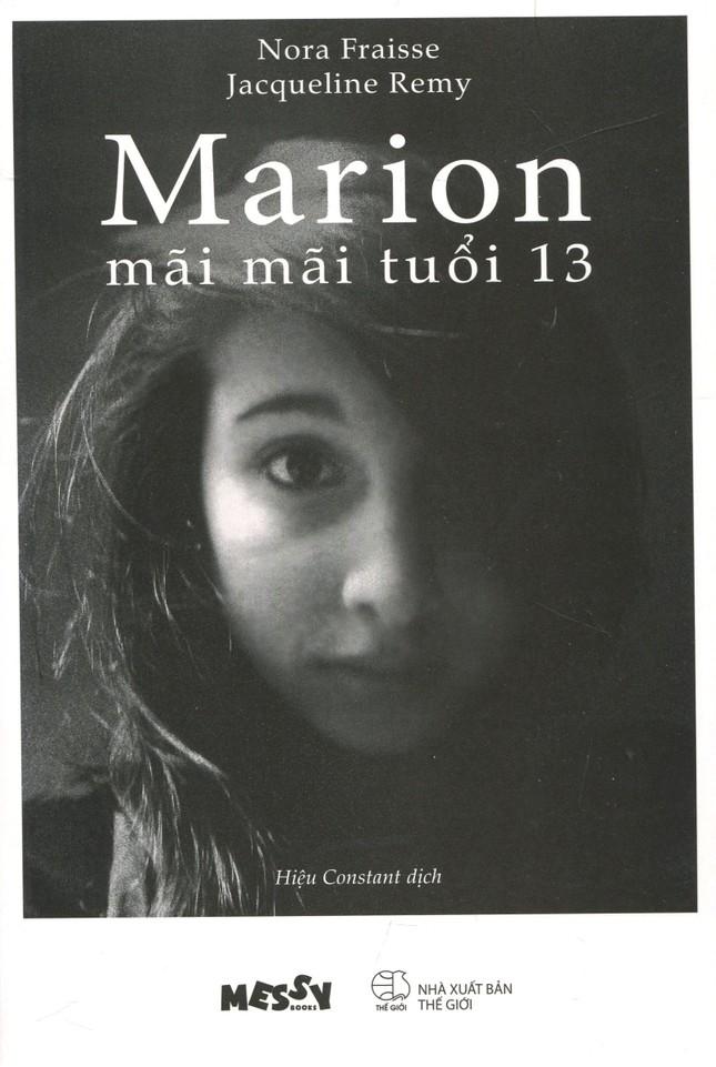 Marion, mãi mãi tuổi 13 - Vụ chấn bạo lực học đường chấn động nước Pháp - ảnh 1