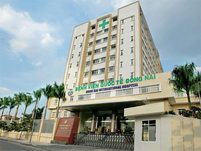 Bệnh nhân tử vong sau gây mê tại bệnh viện quốc tế Đồng Nai - ảnh 1