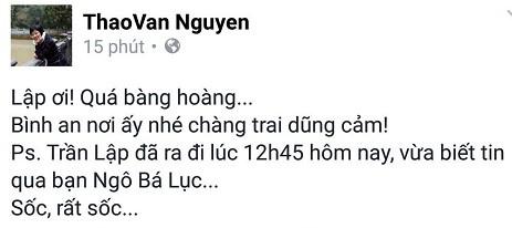 Cả showbiz Việt bàng hoàng, xót xa trước tin tức Trần Lập qua đời - ảnh 2
