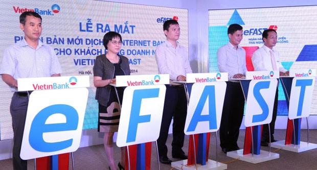 VietinBank ra mắt dịch vụ VietinBank eFAST dành cho doanh nghiệp - anh 1