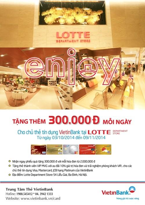 Nhận đến 300.000 đồng mỗi ngày khi mua sắm bằng thẻ VietinBank tại toà nhà Lotte Center Hà Nội - anh 1