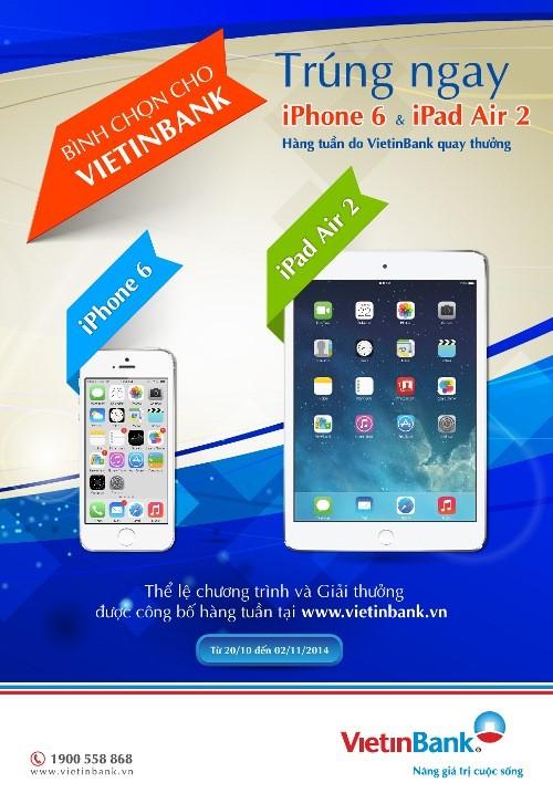 Bình chọn VietinBank để có cơ hội nhận iPhone 6, iPad Air 2 - anh 1