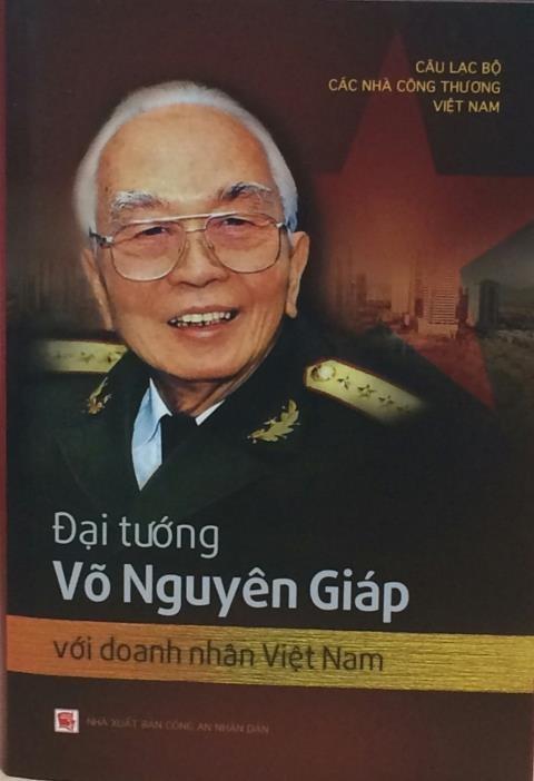 Ra sách về Tướng Giáp và doanh nhân - anh 1