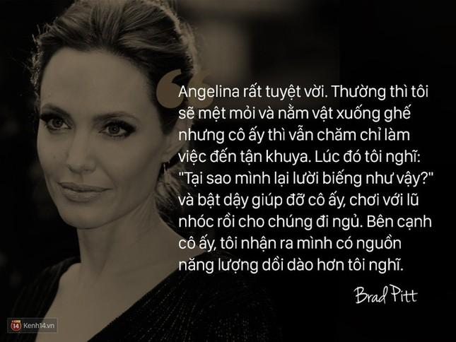"""12 năm qua, Angelina đã nói: """"Anh ấy không chỉ là tình yêu, mà là mái ấm"""" - ảnh 2"""