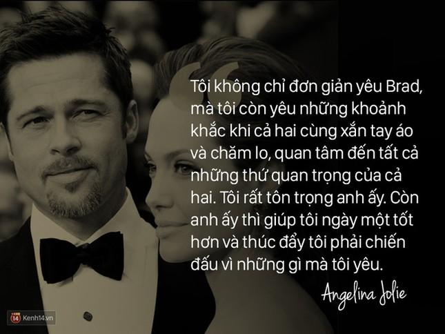 """12 năm qua, Angelina đã nói: """"Anh ấy không chỉ là tình yêu, mà là mái ấm"""" - ảnh 4"""