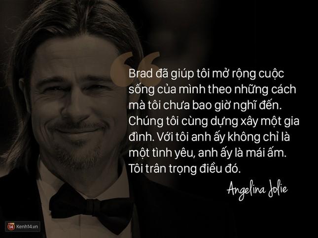 """12 năm qua, Angelina đã nói: """"Anh ấy không chỉ là tình yêu, mà là mái ấm"""" - ảnh 8"""